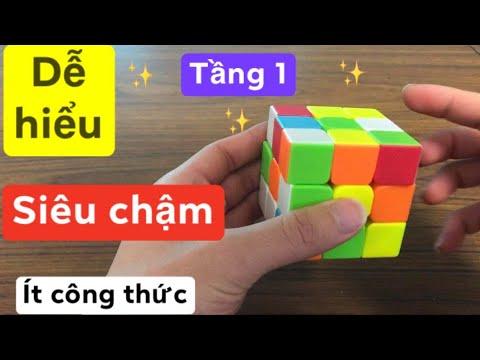 [Hướng dẫn] Giải Rubik 3x3 cho người mới bắt đầu_Tầng 1_
