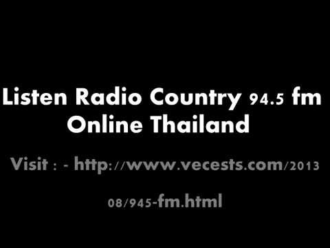 ฟังวิทยุ 94.5 ลูกทุ่ง FM  ประเทศไทย http://www.vecests.com/2013/08/945-fm.html