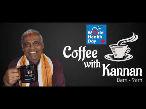 Hiremagaluru Kannan Speaks about World Health Day