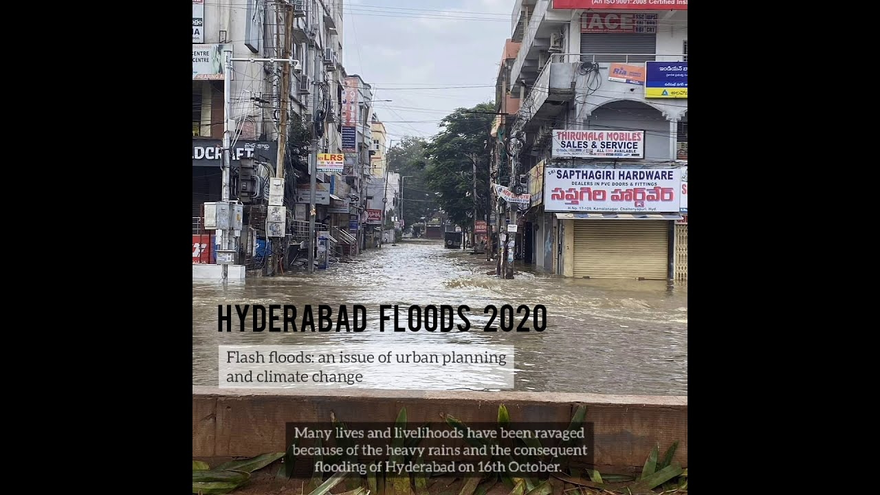 Hyderabad Floods - an issue of urban planning and climate change