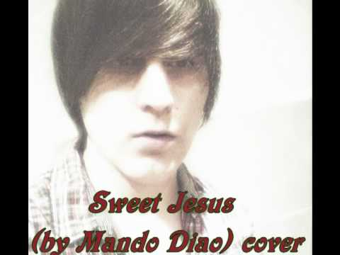 Sweet Jesus (by Mando Diao) cover (second version) mp3
