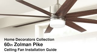 How to Install the Zolman Pike Ceiling Fan from Home Decorators Collection