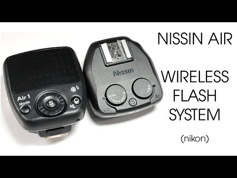 Nissin Digital - Commander Air 1 and Receiver Air R for Nikon - Unboxing and Preview