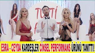 Esra- Ceyda Kardeşler Cinsel Performans Reklamında Oynadı