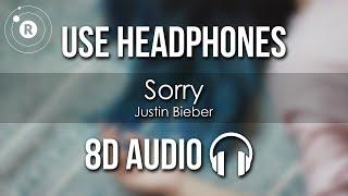 Justin Bieber - Sorry (8D AUDIO)