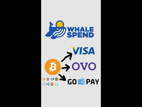Whale Spend, Mengubah Bitcoin dkk Jadi Saldo Kartu Kredit, OVO dan Gopay.