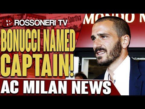 Bonucci Named Captain! | AC MILAN NEWS