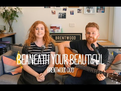 Labrinth Feat. Emeli Sandé - Beneath Your Beautiful (Brentwood Cover)