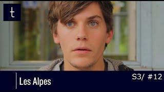 """Typique - Saison 3 - Episode (12/12): """"Les Alpes (partie 2)"""""""