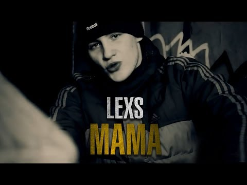 Lexs - Мама