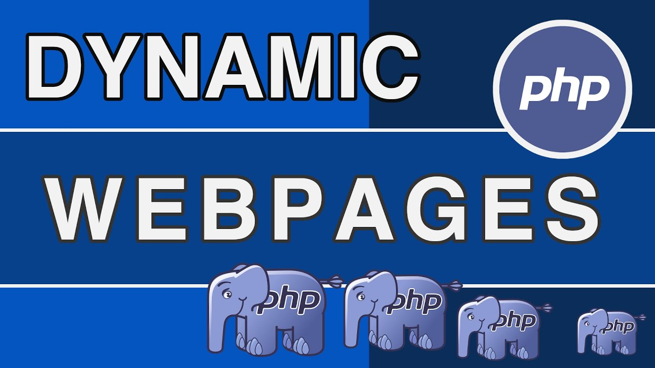 PHP Tutorials - Dynamic HTML Web pages using PHP [NEW]
