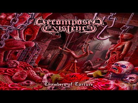 • DECOMPOSED EXISTENCE - Chambers Of Torture [Full EP Album] Old School Death Metal