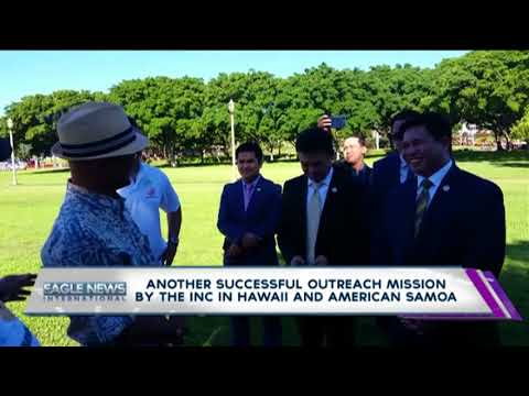 Another successful outreach mission by the INC in Hawaii & American Samoa
