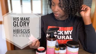 His Mane Glory Fenugreek and Hibiscus Growth Collection Review | Wash Day Featuring SnL Organics