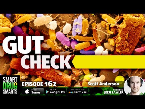 "Episode 162 - The ""Gut-Brain Axis"" with Scott Anderson"