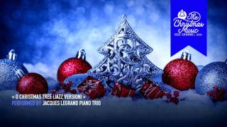 « O Christmas Tree (Jazz Version) » by Jacques Legrand Piano Trio #christmasmusic #christmassongs