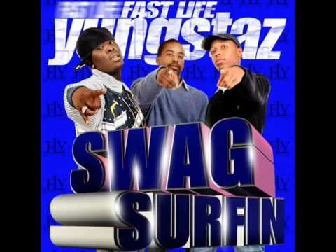 Fast Life Youngstaz - Swag Surfin [HQ] (new 2009)