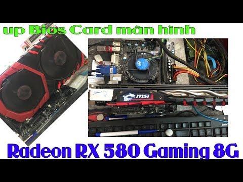 Cách chỉnh sửa còn gọi là MOD BIOS VGA Radeon RX 580 Gaming X 8G