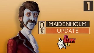 We Happy Few MAIDENHOLM UPDATE - Part 1 - New Islands, Missions, Shelters - Let