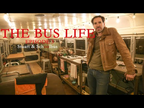 [THE BUS LIFE Ep.3] Stuart & The School Bus