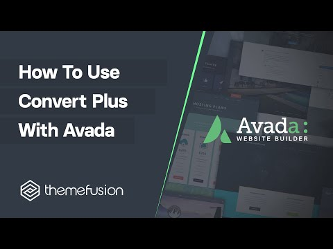 How To Use Convert Plus With Avada Video