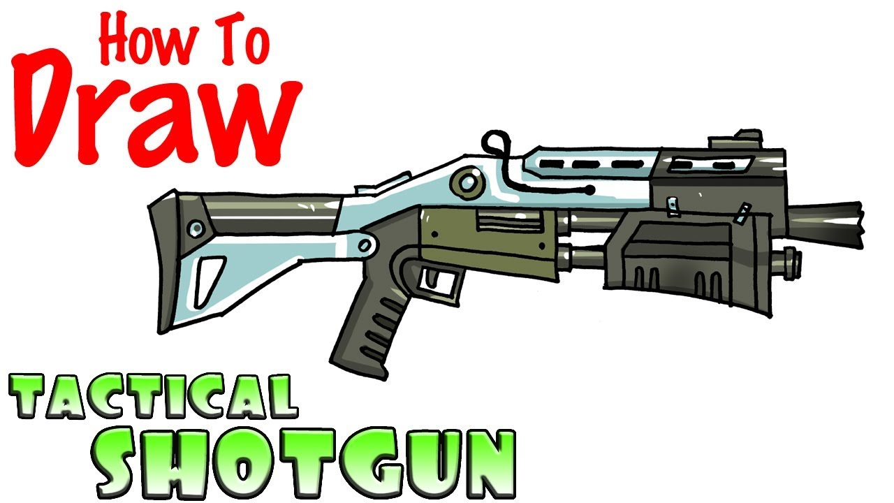 How To Draw The Tactical Shotgun Fortnite Youtube