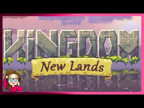 Build, Expand, Defend   Let's Play: Kingdom New Lands  