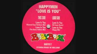 Happymen - Love Is You (Stunned Guys Hardcore Mix)