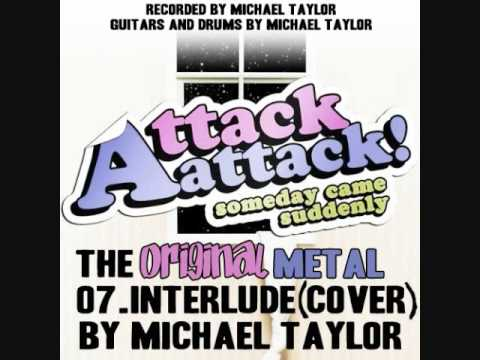 Attack AttackInterlude Metal Versi