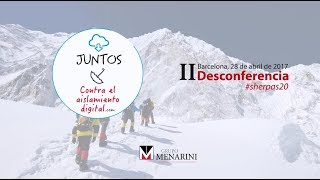 Video Resumen de la II Desconferencia #sherpas20