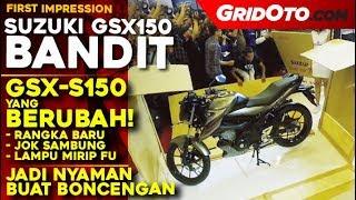 Suzuki GSX 150 Bandit 2018 | First Impression | GridOto