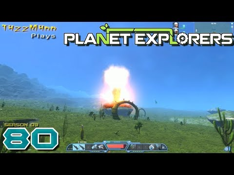 Planet Explorers S03E80 - Show of Force - Let's Play