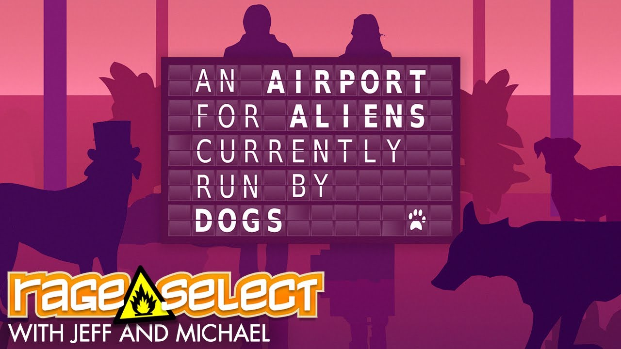 An Airport for Aliens Currently Run by Dogs (The Dojo) Let's Play
