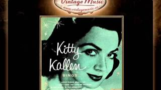 Kitty Kallen -- Little Things Mean A Lot (VintageMusic.es)