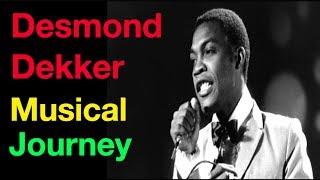 Official Desmond Dekker Musical Journey