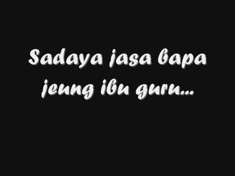 lagu sunda judulna Jasa Bapa Ibu Guru- Ku: Nenk Mey Dayanti