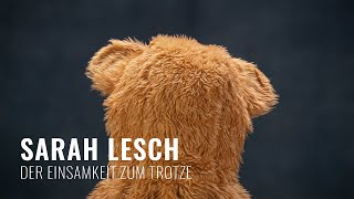 Sarah Lesch - Der Einsamkeit Zum Trotze (Offizielles Musikvideo)