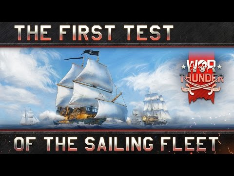 War Thunder: The first test of the sailing fleet