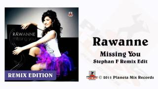 Rawanne - Missing You (Stephan F Remix Edit) Mp3