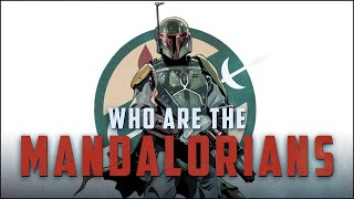 Who Are The Mandalorians?