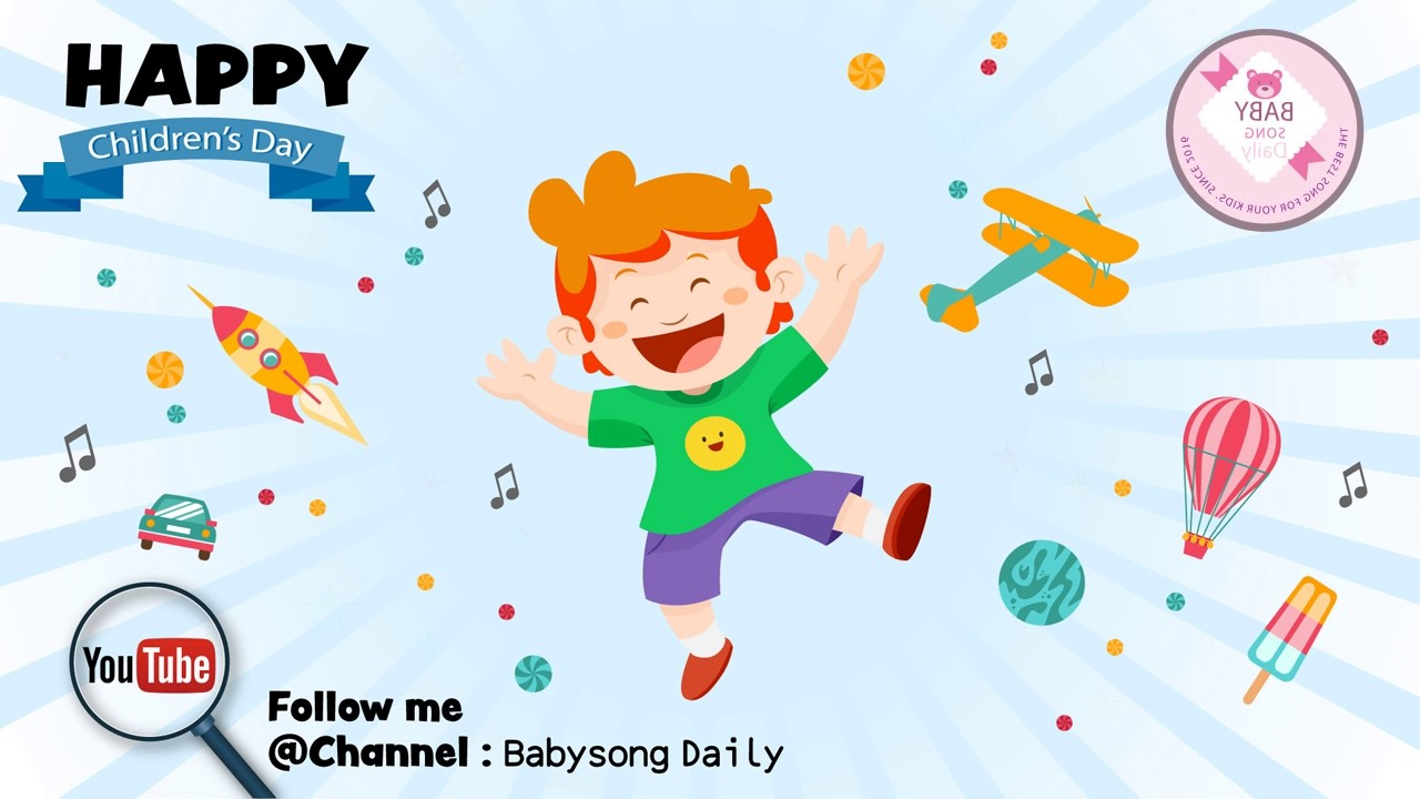 Children's day Song. Fun & Special Song. Kid party song. happy kid song by baby song daily - YouTube