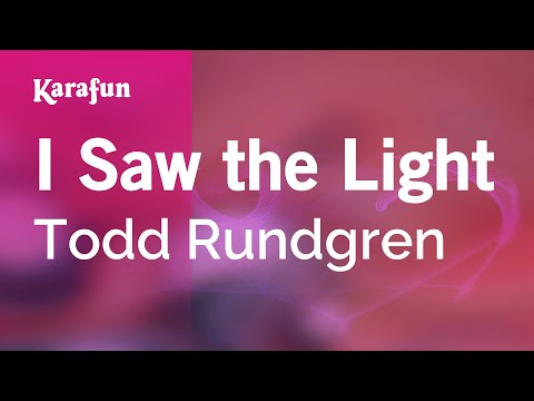 Karaoke I Saw the Light - Todd Rundgren *