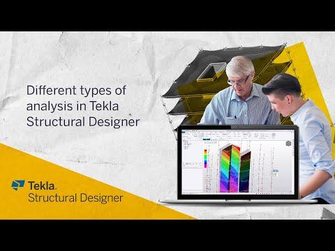 Tekla Structural Designer 2020 - Different types of analysis