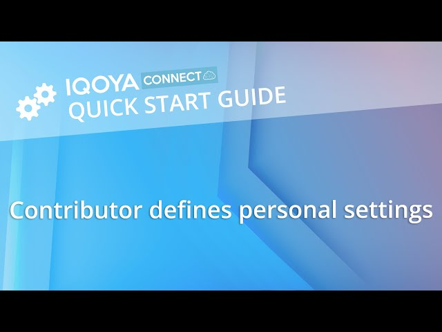 IQOYA CONNECT: Contributor defines personal settings