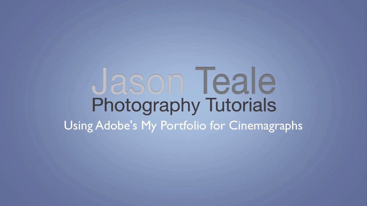 How to Embed Cinemagraphs into Adobe's Portfolio