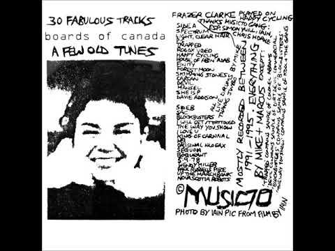 Boards of Canada - A Few Old Tunes Vol. 1 (1996) HQ