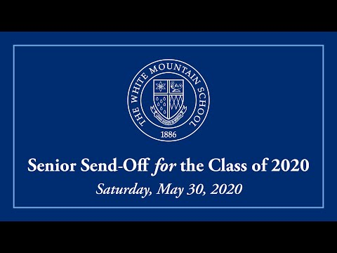 Senior Send-Off for the Class of 2020 at The White Mountain School