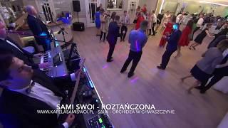 Sami Swoi - Roztańczona, Live 2017, sala Orchidea w Chwaszczynie.