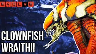 CLOWNFISH WRAITH?!? Evolve Gameplay Walkthrough - Multiplayer - Part 42!! (XB1 1080p HD)