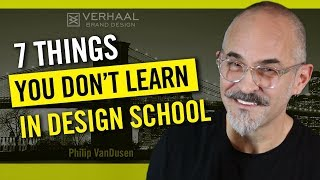 7 Things They Don't Teach You In Design School
